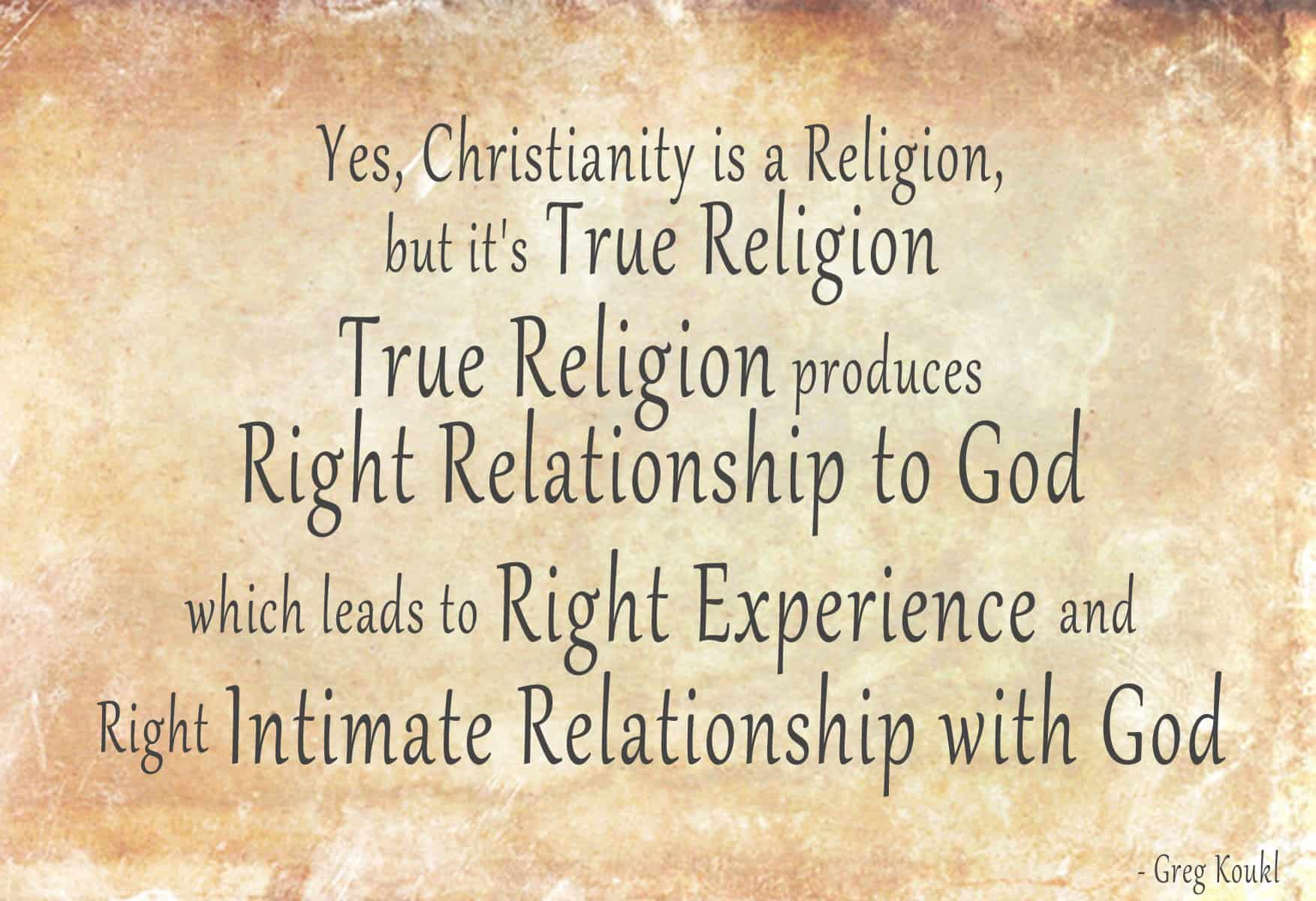 Relationship vs. Religion?
