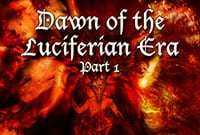 2014: Dawn of the Luciferian Era-Part 1