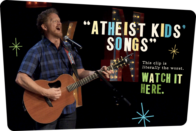 Tim Hawkins – Atheist Kids' Songs