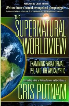 Cris Putnam – Supernatural Wordview Interview