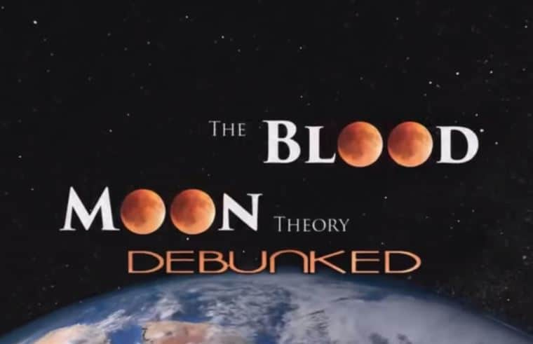 The Blood Moon Theory DEBUNKED !!! False End-times Prophecy EXPOSED