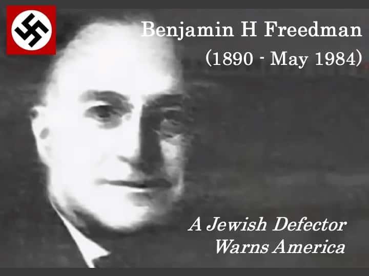 Hidden History: Benjamin H. Freedman 1961 speech