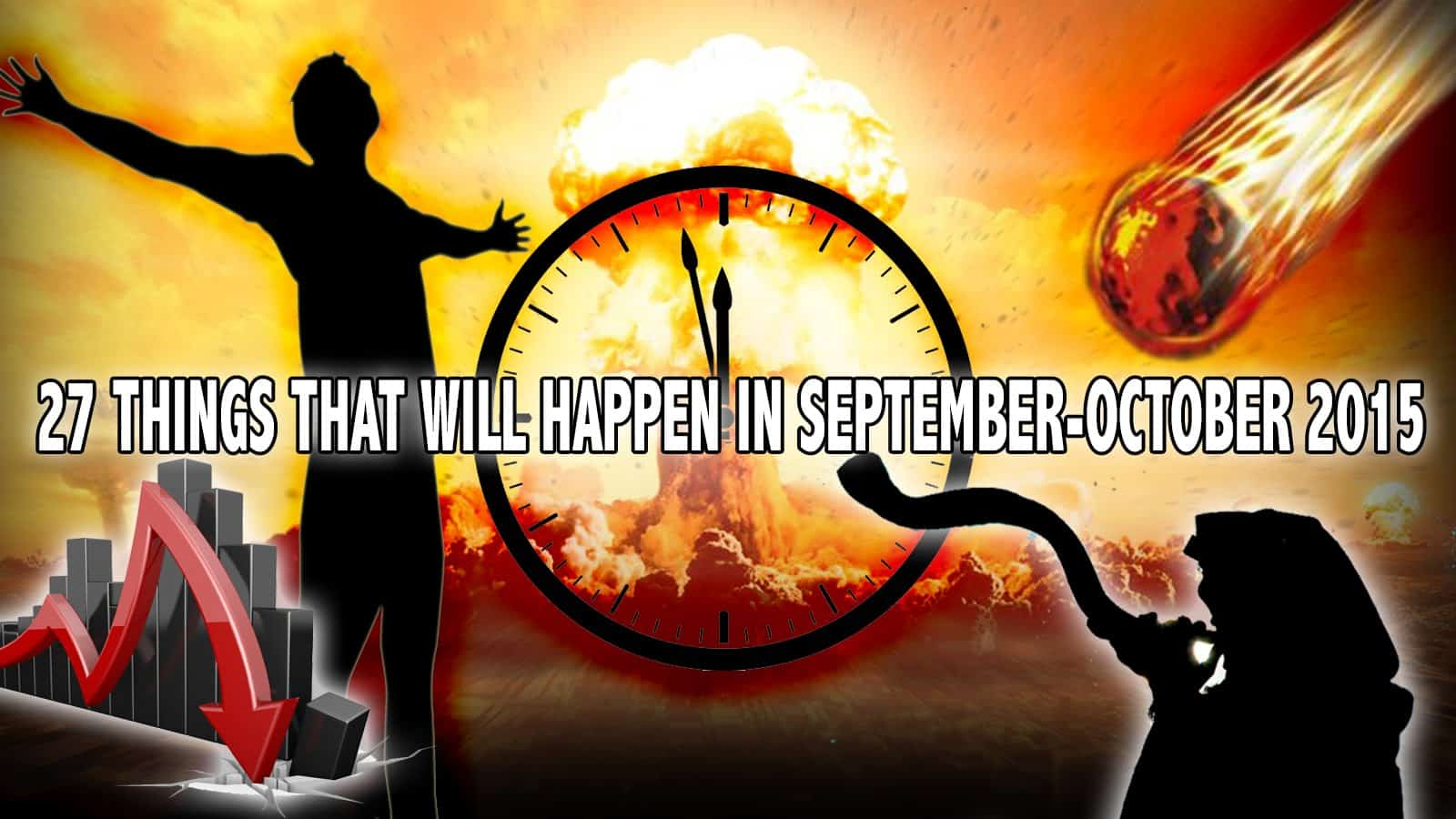 27 THINGS THAT WILL HAPPEN IN SEPTEMBER-OCTOBER 2015