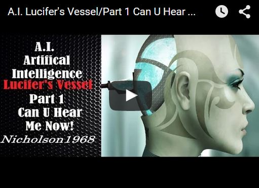 A.I. Lucifer's Vessel/Part 1 Can U Hear Me Now!