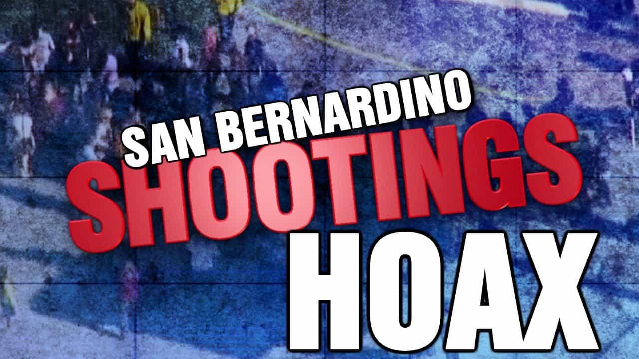 San Bernadino False Flag Hoax