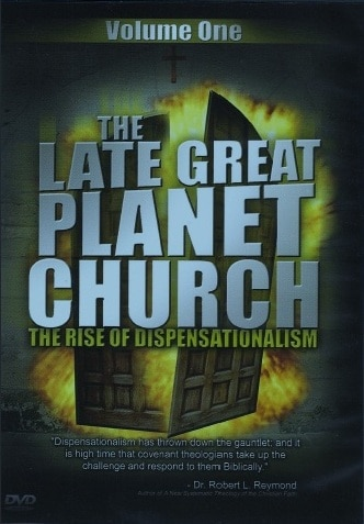 The Late Great Planet Church – The Rise of Dispensationalism