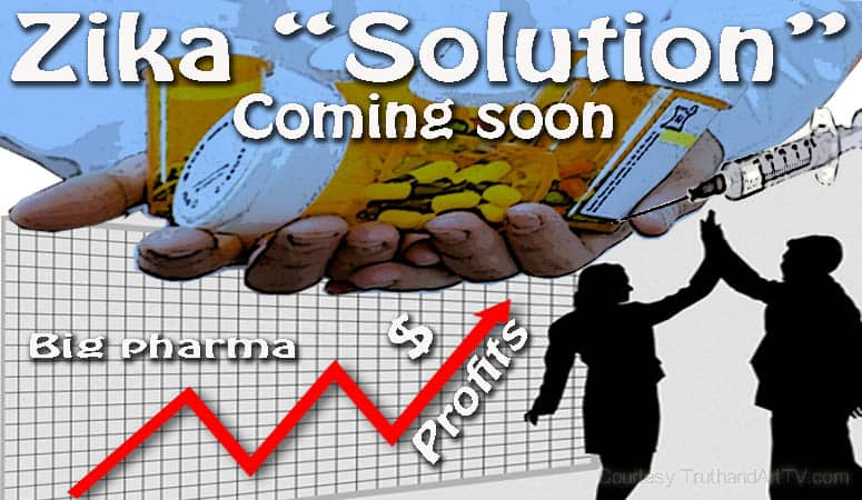 """Another Fast-Track """"Solution"""" To Zika Psyop Almost Ready As Big Pharma Prepares For Profit$"""
