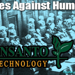 "Monsanto ""Crimes Against Humanity"" Tribunal Officially Begins October 14th In Hague Netherlands"
