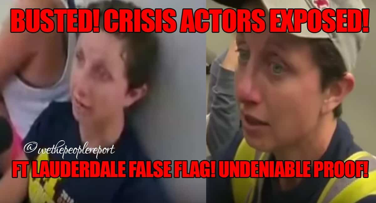 CRISIS ACTORS CLEARLY EXPOSED AT FT. LAUDERDALE FALSE FLAG