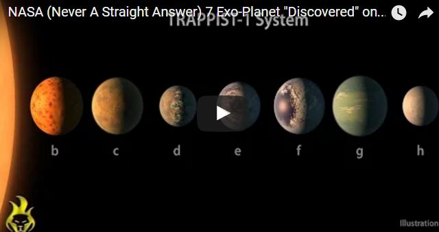 "NASA (Never A Straight Answer) 7 Exo-Planet ""Discovered"" on Trappist-1 [Live Stream]"