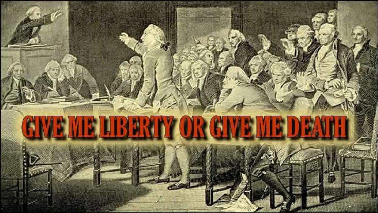 What Would Patrick Henry Say Today?