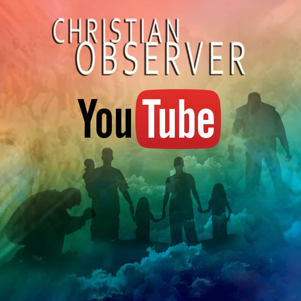 christian observer youtube