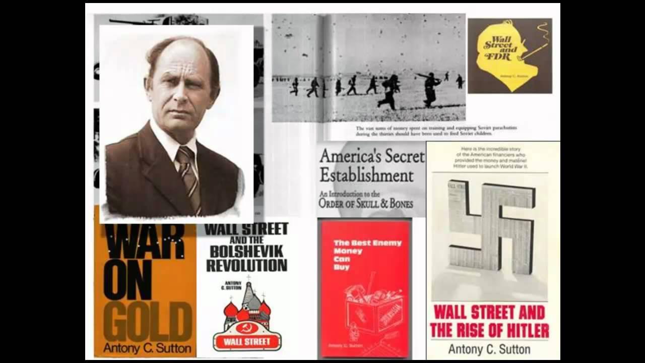 Antony Sutton, Skull&Bones, Hitler, the Bushfamily