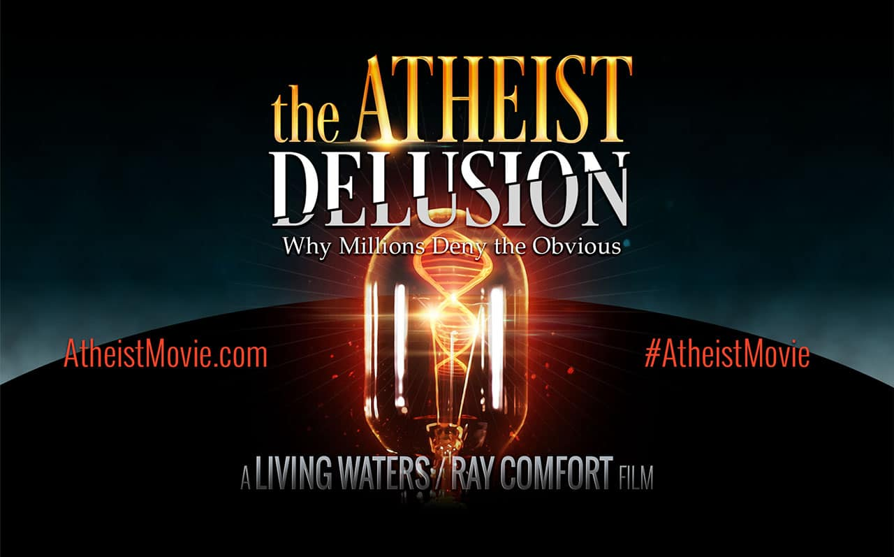 The Atheist Delusion Movie – Ray Comfort