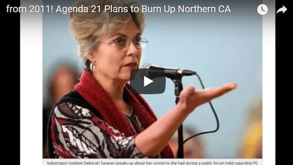 !From 2011! Agenda 21 Plans to Burn Up Northern CA