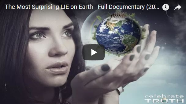 The Most Surprising LIE on Earth – Full Documentary (2018)