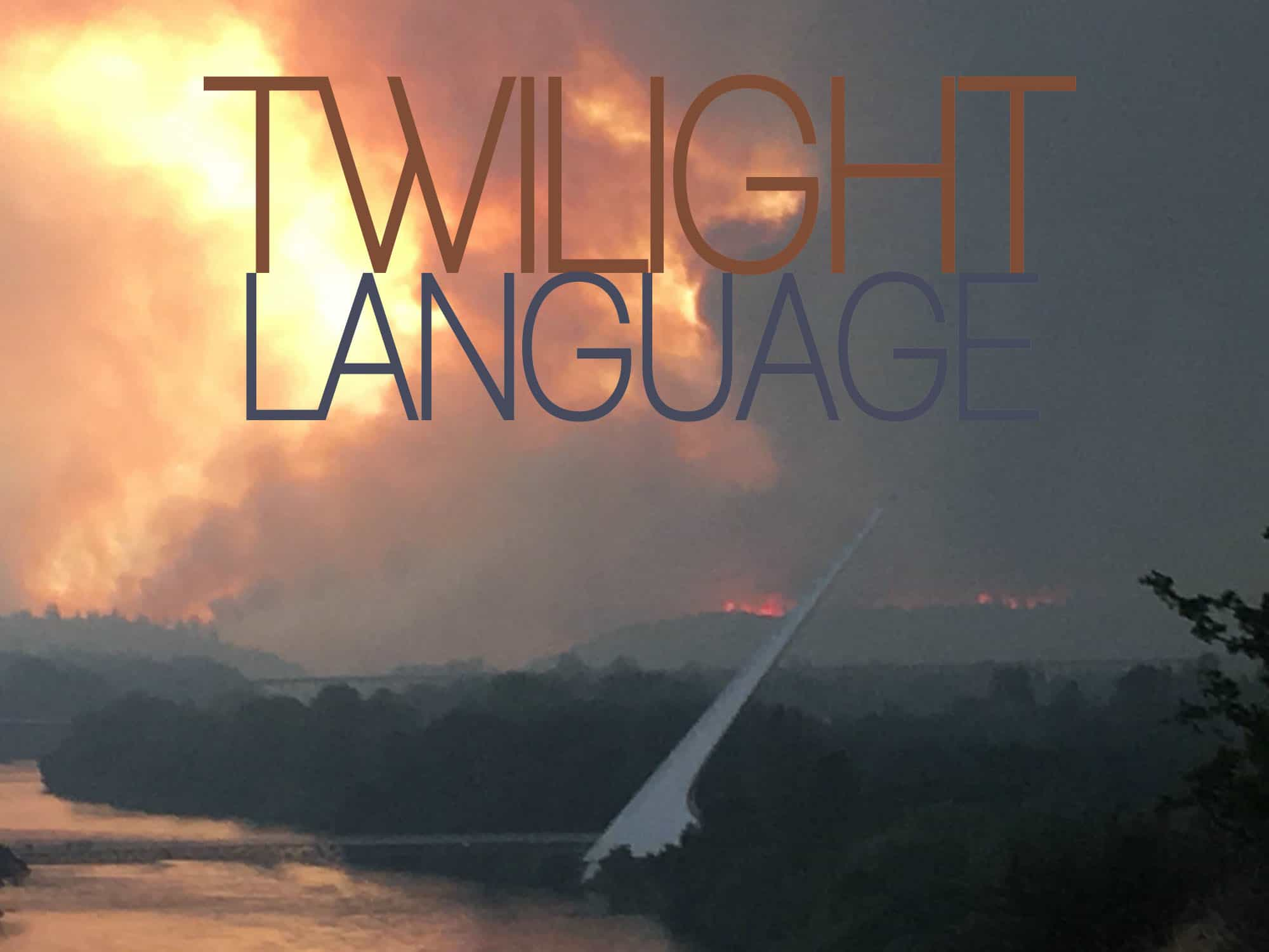 "Redding Fire News Reports: ""Twilight Language""? (Onomancy)"