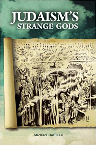 Judaisms Strange Gods – Michael Hoffman – Audiobook and PDF