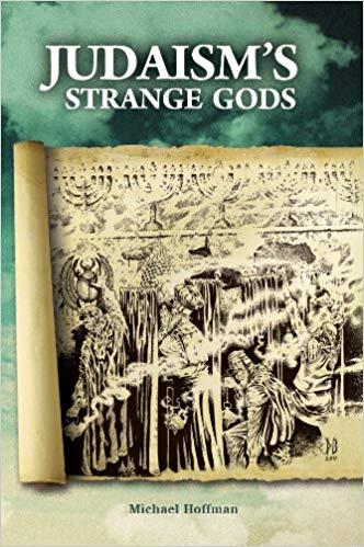 Judaisms Strange Gods – Michael Hoffman – Audiobook and PDF