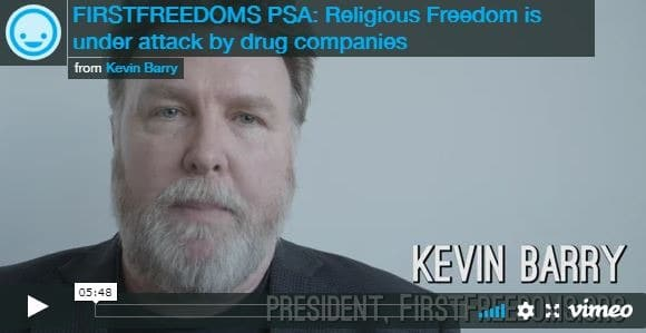 Religious Freedom is Under Attack by Drug Companies