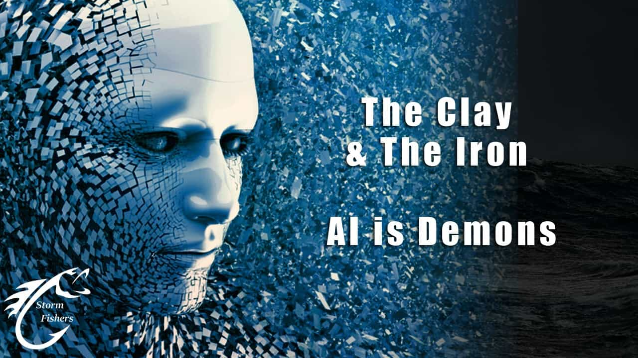 Storm Fishers: The Clay & The Iron – AI is Demons